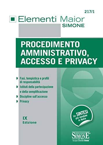 9788891420282: Procedimento amministrativo, accesso e privacy