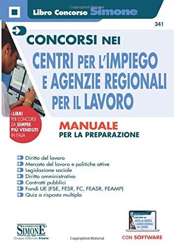 9788891421593: Concorsi nei Centri per l'impiego e Agenzie Regionali per il Lavoro - Manuale per la preparazione