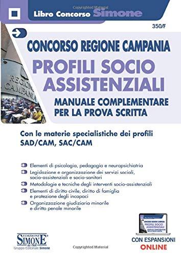 9788891421746: Concorso Regione Campania - Profili Socio Assistenziali - Manuale complementare per la prova scritta