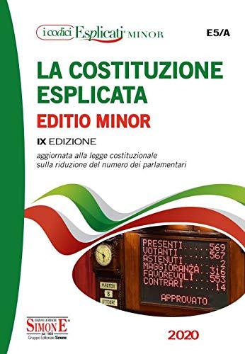 9788891422439: La Costituzione esplicata. Aggiornata alla legge costituzionale sulla riduzione del numero dei parlamentari. Ediz. minor