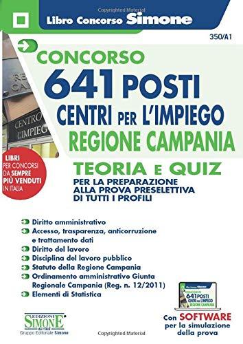 9788891422934: Concorso 641 posti Centri per l'impiego Regione Campania - Teoria e Quiz