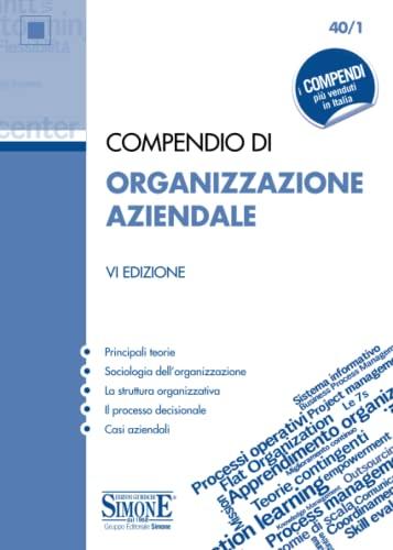 9788891423436: Compendio di organizzazione aziendale