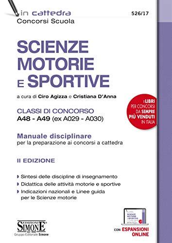 9788891425362: Scienze Motorie E Sportive Classi Di Concorso A48 - A49 (Ex A029 - A030)