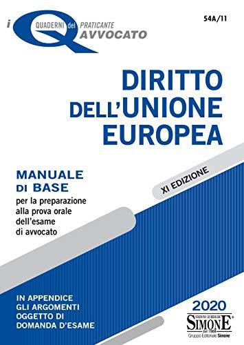9788891425386: Diritto dell'Unione Europea. Manuale di base per la preparazione alla prova orale dell'esame di avvocato