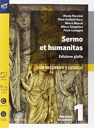9788891501431: Sermo et humanitas lessico. Percorsi-Repertorio lessicale. Ediz. gialla. Per le Scuole superiori. Con espansione online: 1