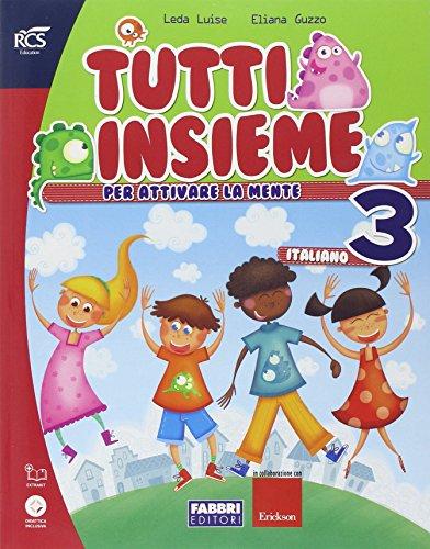 9788891503091: Tutti insieme italiano. Con Speciale DSA. Per la Scuola elementare. Con espansione online: TUTTI INSIEME ITALIANO 3 SET