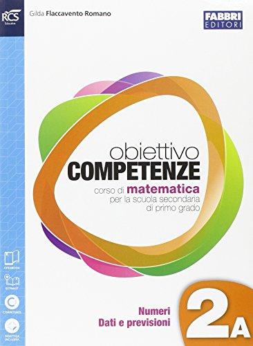 9788891505538: Obiettivo competenze. Vol. 2A-2B-Quaderno. Per la Scuola media. Con e-book. Con espansione online