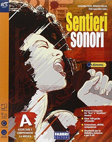 9788891513649: Sentieri sonori. Vol. A-B. Extrakit. Per la Scuola media. Con e-book. Con espansione online