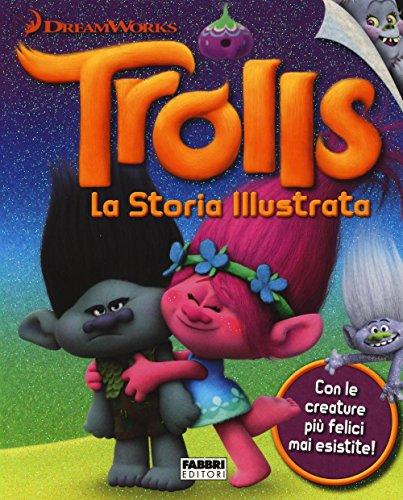 9788891517746: Trolls. La storia illustrata. Dreamworks. Ediz. illustrata