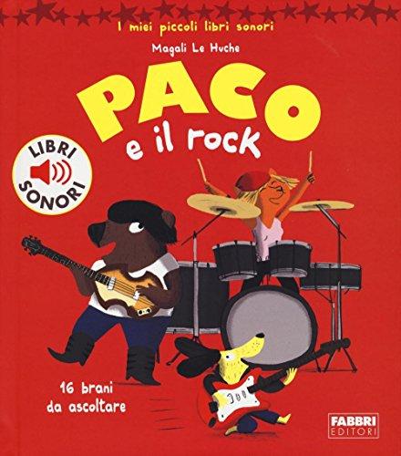 9788891518484: Paco e il rock. Ediz. illustrata