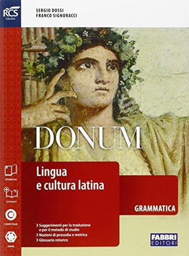 9788891521934: Donum grammatica. Openbook-Grammatica-Extrakit. Per le Scuole superiori. Con e-book. Con espansione online: 1