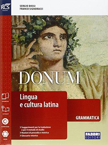 9788891522351: Donum grammatica. Openbook-Grammatica-Laboratorio-Quaderno-Dizionario-Extrakit. Per le Scuole superiori. Con espansione online: 1