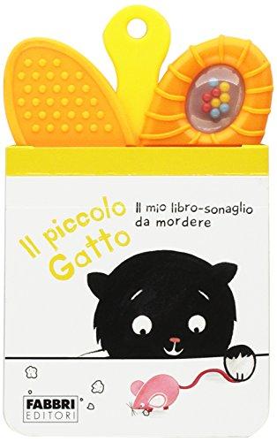 9788891526304: Il piccolo gatto. Il mio primo libro sonaglio da mordere. Ediz. illustrata