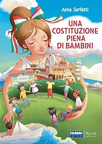 9788891532640: Una Costituzione piena di bambini. Per la Scuola elementare. Con espansione online