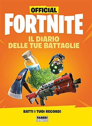9788891582201: Official Fortnite. Il diario delle tue battaglie