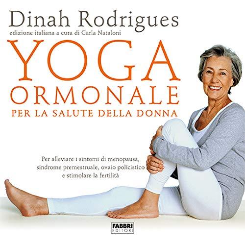 9788891582430: Yoga ormonale per la salute della donna