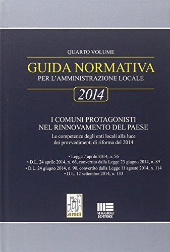 9788891600325: Guida normativa per l'amministrazione locale 2014