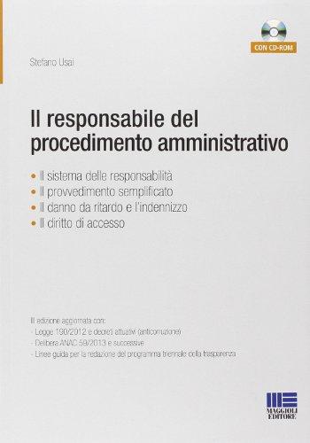 9788891602848: Il responsabile del procedimento amministrativo. Con CD-ROM
