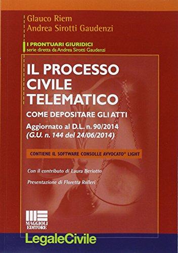 9788891606167: Il processo civile telematico. Con software