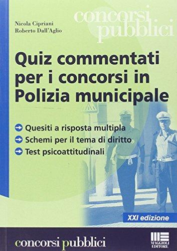 Quiz commentati per i concorsi in polizia: Cipriani, Nicola; Dall'Aglio,