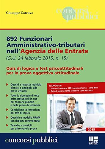 892 Funzionari amministrativo-tributari nell'Agenzia delle Entrate. Quiz: Cotruvo, Giuseppe