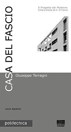 9788891615091: Casa del Fascio. Giuseppe Terragni (Politecnica)