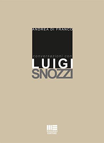 9788891615107: Conversazioni con Luigi Snozzi