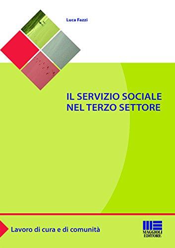 Il servizio sociale nel terzo settore: Luca Fazzi