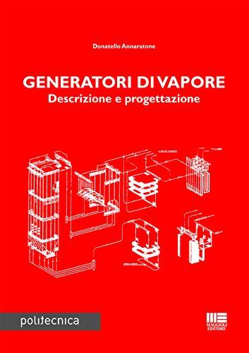 Generatori di vapore: Donatello Annaratone