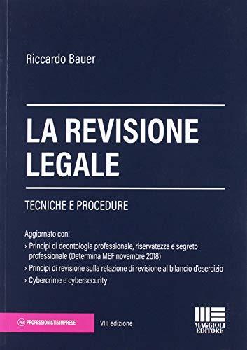 9788891632746: La revisione legale. Tecniche e procedure