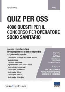 9788891634290: Quiz per OSS. 4000 quesiti per il concorso per operatore socio sanitario