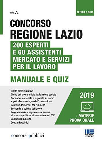 9788891637277: Concorso Regione Lazio. 200 esperti e 60 assistenti mercato e servizi per il lavoro. Con Contenuto digitale per accesso on line