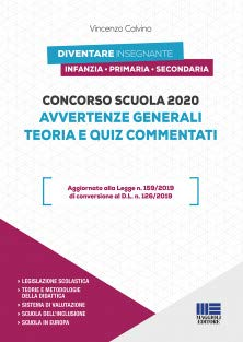 9788891639554: Concorso scuola 2020. Avvertenze generali: Teoria + Quiz commentati. Manuale per diventare Insegnante di Infanzia, Primaria e Secondaria