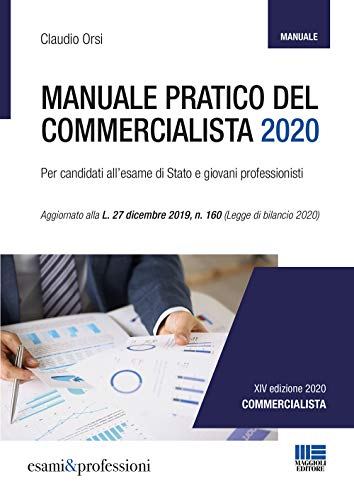 9788891640123: Manuale Pratico del Commercialista 2020. Per candidati all'esame di Stato e giovani professionisti