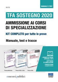 9788891641267: Kit completo TFA Sostegno 2020. Ammissione ai corsi di specializzazione: Manuale, Test e Tracce. Aggiornamento online + Software di simulazione + Video-lezioni