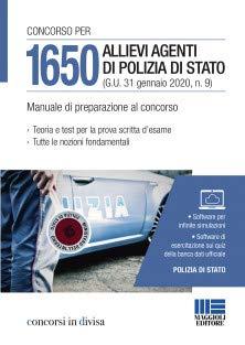 9788891641656: Concorso per 1650 allievi agenti di Polizia di Stato (G.U. 31 gennaio 2020, n. 9). Manuale di preparazione al concorso. Con software di simulazione