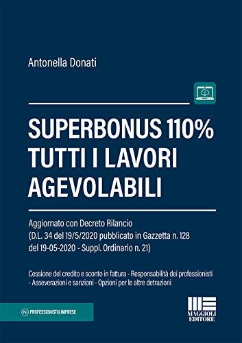 9788891642998: Superbonus 110%. Tutti i lavori agevolabili