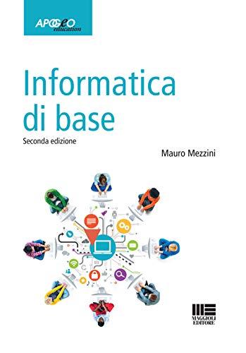 9788891645272: Informatica di base