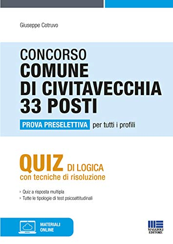 9788891645685: CONCORSO COMUNE Di CIVITAVECCHIA 33 Posti - Prova Preselettiva Per Tutti I Profili