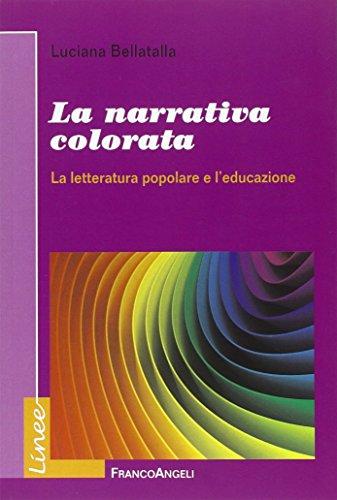 La narrativa colorata. La letteratura popolare e: Bellatalla, Luciana