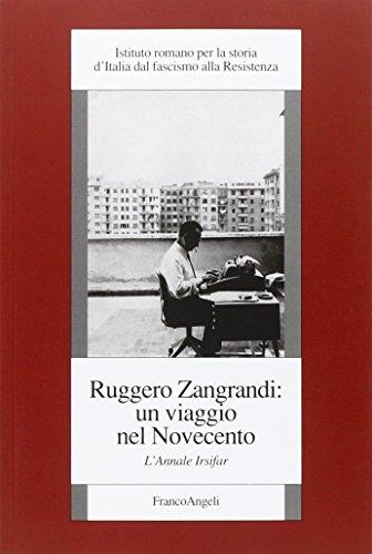 Ruggero Zangrandi: un viaggio nel Novecento