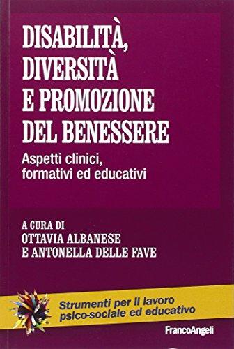 9788891726490: Disabilità, diversità e promozione del benessere. Aspetti clinici, formativi ed educativi (Strum. lavoro psico-sociale e educativo)