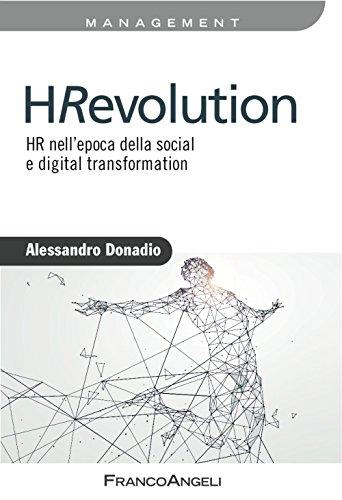 9788891751607: HRevolution. HR nell'epoca della social e digital trasformation