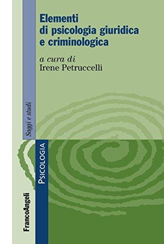 9788891760548: Elementi di psicologia giuridica e criminologica