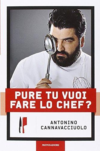 9788891800145: Pure tu vuoi fare lo chef?