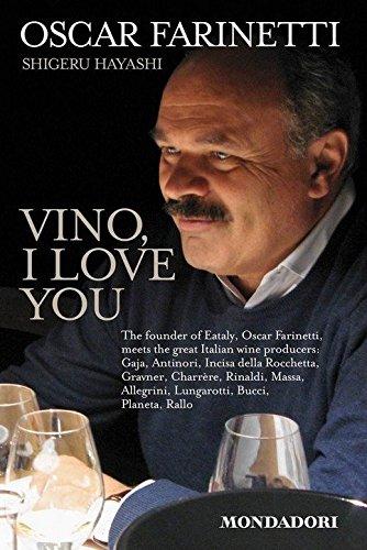 Vino, I Love You: Farinetti, Oscar; Hayashi, Shigeru