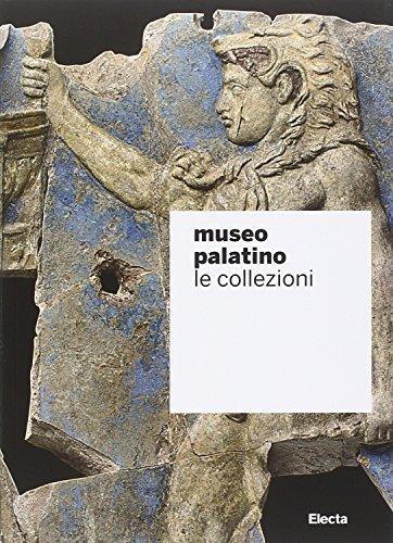 9788891801395: Museo Palatino. Le collezioni