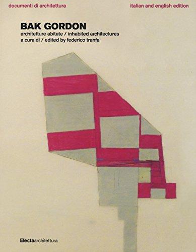 9788891802651: Bak Gordon. Architetture abitate. Ediz. italiana e inglese