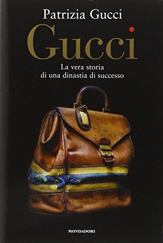 9788891803245: Gucci. La vera storia di una dinastia di successo