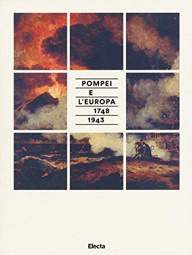 9788891803610: Pompei e l'Europa (1748-1943). Catalogo della mostra (Napoli, 26 maggio-2 novembre 2015)